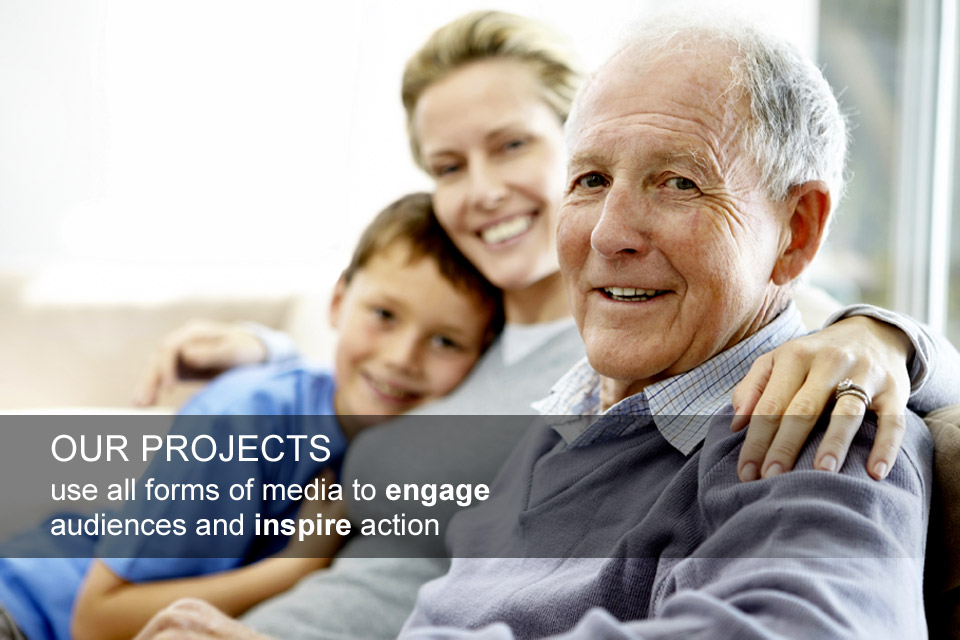 Our projects use all forms of media to engage audiences, share knowledge and inspire action.